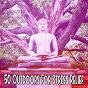 Album 50 Outdoors For Stress Relief de Yoga Namaste