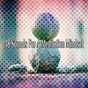 Album 48 sounds for a meditation mindset de Yoga Workout Music