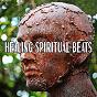 Album Healing Spiritual Beats de Binaural Beats