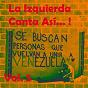 Compilation La izquierda canta así (vol. 5) avec Alfredo Zitarrosa / Horacio Guarany / María Ostiz / Carlos Puebla / Angel Parra...