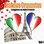 Compilation Grandes orquestas - canciones de italia y francia, vol. 1 avec Xavier Cugat / André Et Son Orchestre / Fausto Papetti / Orchestra Harlow / Frank Chacksfield...