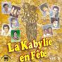 Compilation La kabylie en fête, vol. 2 avec Chérifa / Rabah Asma / Lounès Matoub / Idurar / Amar Kobbi...