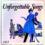 Compilation Unforgettable songs, vol. 3 avec Tab Hunter / Don Gibson / Pat Boone / The Browns / Johnny Ray...
