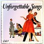 Compilation Unforgettable songs, vol. 1 avec Tab Hunter / Les Paul, Mary Ford / The Shirelles / Billy Vaughn & His Orchestra / Rusty Draper...