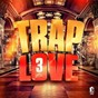 Compilation Trap love, vol. 3 avec Dibson / Doks / Sensey / Eye's Berg / Biwaï...