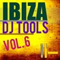 Compilation Ibiza dj tools, vol. 6 avec Cellos Balearica / Jason Rivas, Medud Ssa / Detroit 95 Project / Simsoneria / Elektronik Kitchen of Ideas...