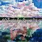 Album 60 tracks for serene days de White Noise Research