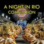 Compilation A night in rio avec Extra Latino