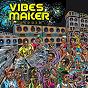 Compilation Vibes maker riddim avec Ding Dong / Beenie Man / Mr Vegas / Timeka, Vershon / Stylo G...