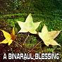 Album A Binaraul Blessing de Binaural Beats