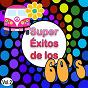 Compilation Super éxitos de los 60, vol. 2 avec Los Ángeles / Los Sonor / Juan Pardo / Esl´s 5 Chics / Hermanas Benitez...