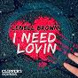 Album I need lovin' de Lenell Brown