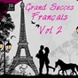 Compilation Grands Succès Français Vol. 2 avec Catherine Sauvage / Édith Piaf / Cora Vaucaire / Yves Montand / Bourvil...