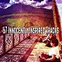 Album 67 innocently inspired tracks de Musica Relajante