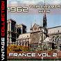Compilation 1962 top chart hits france vol. 2 avec Michel Simon / Claude Nougaro / Dalida / Isabelle Aubret / Jeanne Moreau...