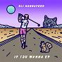 Album If you wanna de Oli Hannaford