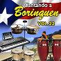 Compilation Cantando a borinquen, vol. 22 avec Richie Ray / Roberto Roena / Johnny Albino Y Su Trío San Juan / Ismael Rivera / Carmen Delia Dipini Con la Sonora Matancera...