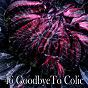 Album 46 goodbyeto colic de Lounge Relax