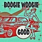Compilation Good boogie woogie avec Wynona Carr / Billy the Kid / Jimmy Elledge / Joe Maxon / Sandy Scott...