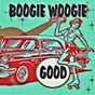 Compilation Good boogie woogie avec The Nite Riders / Billy the Kid / Jimmy Elledge / Joe Maxon / Sandy Scott...