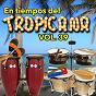 Compilation En tiempos del tropicana, vol. 39 avec Celia Cruz / Rolando la Serie / La Sonora Matancera / Maria Teresa Vera / Bienvenido Granda...