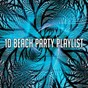 Album 10 beach party playlist de Ibiza Dance Party
