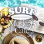 Album Surf Music Cafe ~ Best of Chill Acoustic Hula Style de Cafe Lounge Resort