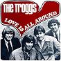 Album Love Is All Around de The Troggs