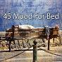 Album 45 mood for bed de Baby Nap Time