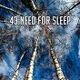 Album 43 need for sleep de Rest & Relax Nature Sounds Artists