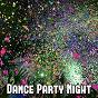 Album Dance party night de Ibiza Dance Party