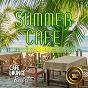 Album Summer Cafe ~specialty of Natural Acoustic Cafe Moods~ Afternoon Bliss de Cafe Lounge Resort
