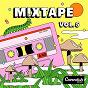 Compilation Mixtape, vol. 5 avec Jason Tarver, Thomas Michael Greenwood / Jamie Wilder / Lawrence Mau Yip Wong, Lady Sanity / Taylor Jones / Sam Ritchie, Steve Jacques...