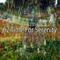 Album 62 Time for Serenity de Yoga Workout Music