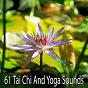 Album 61 tai chi and yoga sounds de White Noise Therapy