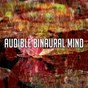 Album Audible binaural mind de Binaural Beats