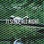 Album 71 sleep all night de Spa
