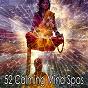 Compilation 52 calming mind spas avec Yoga Soul
