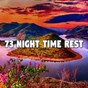 Compilation 73 night time rest avec Baby Sweet Dream