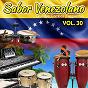 Compilation Sabor venezolano (vol. 30) avec Billo's Caracas Boys / Los Blanco / Luis Alfonso Larraín Y Su Orquesta / Los Megatones de Lucho / Orquesta la Playa...