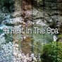 Album 44 rest in the spa de Baby Lullaby
