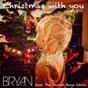 Album Christmas with you (feat. the danish boys choir) de Bryan Rice