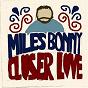 Album Closer love (bonus edition) de Miles Bonny