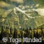 Album 49 yoga minded de Japanese Relaxation & Meditation