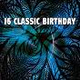 Album 16 Classic Birthday de Happy Birthday