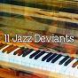 Album 11 jazz deviants de Bar Lounge