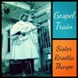 Album Gospel Train de Sister Rosetta Tharpe