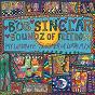 Album Soundz of Freedom (My Ultimate Summer of Love Mix) de Bob Sinclar