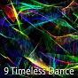 Album 9 Timeless Dance de Running Music Workout