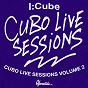 Album Cubo Live Sessions, Vol. 2 (Live) de I:cube
